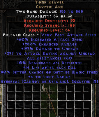 <center><b>East Non-Ladder</b><br>Tomb Reaver - Ethereal - 3 Sockets, 280% ED, 50 Res, 14 Life/Kill, 80% MF